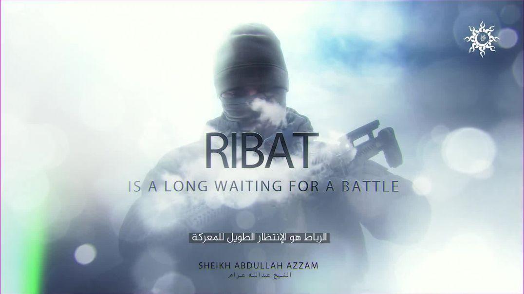 Ribat - Sheikh Abdullah Azzam